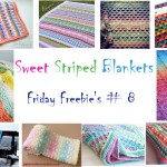 Friday Freebie's # 8 Sweet Striped Blankets